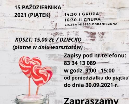 Warsztaty z karmelu 15.10.2021